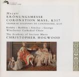 MOZART - Hogwood - Messe en do majeur, pour solistes, choeur, orgue et or