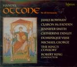 HAENDEL - King - Ottone, re di Germania, opéra en 3 actes HWV.15