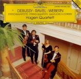 DEBUSSY - Hagen Quartett - Quatuor à cordes op.10 L.85
