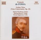 FOSSA - Wynberg - Trois trios pour guitare op.18