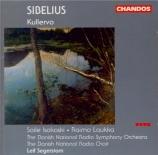 SIBELIUS - Segerstam - Kullervo symphonie, pour voix et orchestre op.7