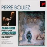 MAHLER - Boulez - Rückert Lieder, cinq mélodies pour voix et orchestre