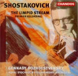 CHOSTAKOVITCH - Rozhdestvensky - The limpid stream, op.39