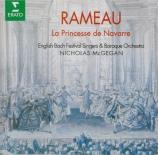 RAMEAU - McGegan - La princesse de Navarre