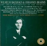 BRAHMS - Backhaus - Ballade pour piano n°1 en ré mineur op.10 n°1