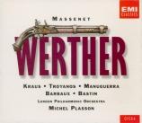 MASSENET - Kraus - Werther, drame lyrique