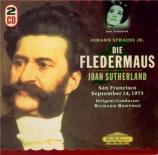 STRAUSS - Bonynge - Die Fledermaus (La chauve-souris), opérette WoO RV.5 Live San Francisco 14 - 9 - 1975