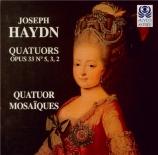 HAYDN - Quatuor Mosaïqu - Quatuor à cordes n°41 en sol majeur op.33 n°5