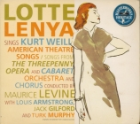 Lotte Lenya sings Kurt Weill (The American Theatre Songs)