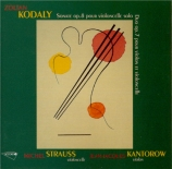 KODALY - Strauss - Sonate pour violoncelle seul op.8
