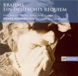 BRAHMS - Norrington - Ein deutsches Requiem (Un Requiem allemand), pour