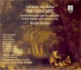WEBER - Penin - Der Freischütz Version française avec les récitatifs de Berlioz
