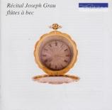 Récital Joseph Grau Flûtes à bec