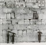 LASSUS - Singer Pur - Missa 'Tous les regretz'
