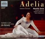 DONIZETTI - Neschling - Adelia (live Genova, 1 - 1998) live Genova, 1 - 1998