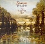 SCHUMANN - Florestan Trio - Trio avec piano n°1 en ré mineur op.63