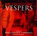 RACHMANINOV - Cleobury - Les vêpres, pour chœur a cappella op.37