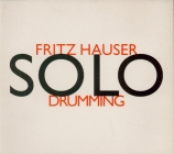 HAUSER - Hauser - Solodrumming, pour percussion