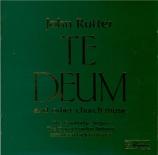RUTTER - Rutter - Te Deum