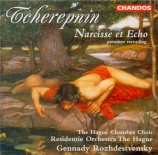 TCHEREPNIN - Rozhdestvensky - Narcisse et Echo op.40