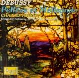 DEBUSSY - Panzera - Pelleas et Melisande L.88 : extraits
