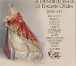 A Hundred Years of Italian Opera 1820-1830 Vol.2