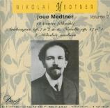 Medtner joue Medtner Vol.2