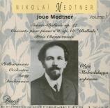 Medtner joue Medtner Vol.1