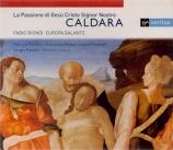 CALDARA - Biondi - La passione di Gesù Cristo Signor Nostro