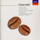 HAENDEL - Hogwood - Music for the Royal Fireworks HWV351