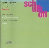 SCHULHOFF - Cerna - Lieder