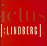 LINDBERG - Ictus Ensemble - Related rocks