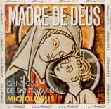 Madre de Deus Cantigas de Santa Maria