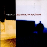 PREISNER - Kaspszyk - Requiem for my Friend