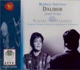 SMETANA - Krips - Dalibor (Live Wien 19 - 11 - 1969 sung in German) Live Wien 19 - 11 - 1969 sung in German