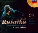 DVORAK - Mackerras - Rusalka, pour solistes, conte lyrique en 3 actes op