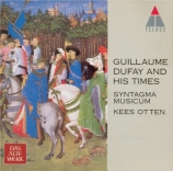 Guillaume Dufay and his times