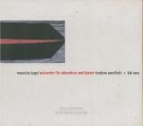 Kagel : oeuvres pour accordéon et clavier