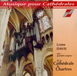 Musique pour Cathédrales Grandes orgues de la Cathédrale de Chartres