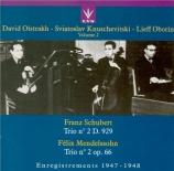 SCHUBERT - Oistrakh - Trio avec piano n°2 en mi bémol majeur op.100 D.92