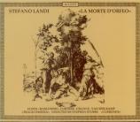 LANDI - Stubbs - La morte d'Orfeo