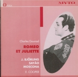 GOUNOD - Cooper - Roméo et Juliette (live MET 1 - 2 - 1947) live MET 1 - 2 - 1947