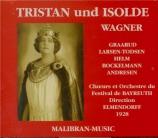 WAGNER - Elmendorff - Tristan und Isolde (Tristan et Isolde) WWV.90 Bayreuth 1928
