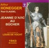 HONEGGER - De Vocht - Jeanne d'arc au bûcher, oratorio H.99