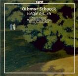 SCHOECK - Schmidt - Elégie op.36