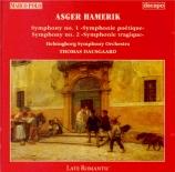 HAMERIK - Dausgaard - Symphonie n°1 'Poétique'