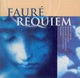 FAURE - Hill - Requiem pour voix, orgue et orchestre en ré mineur op.48