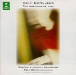 DUTILLEUX - Ozawa - The shadows of time