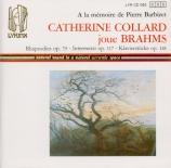 BRAHMS - Collard - Deux rhapsodies pour piano op.79