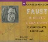 GOUNOD - Nebolssin - Faust (Bolchoi 1948 (chanté en russe)) Bolchoi 1948 (chanté en russe)